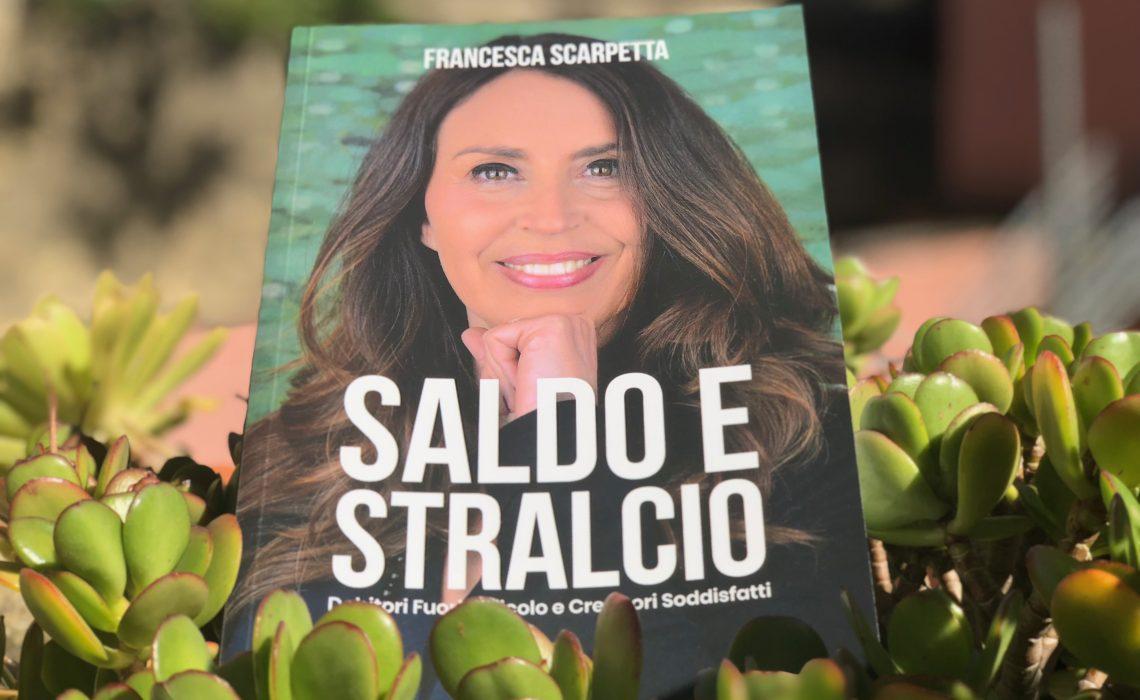 Francesca Scarpetta Saldo e Stralcio